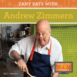 Cover: Zany Eats with Andrew Zimmern