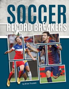 Cover: Soccer Record Breakers
