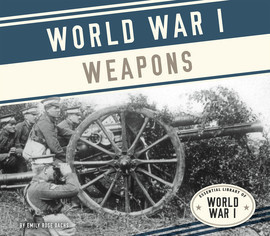 Cover: World War I Weapons