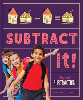 Cover: Subtract It! Fun with Subtraction