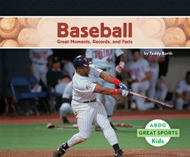 Cover: Baseball: Great Moments, Records, and Facts