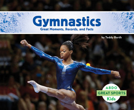 Cover: Gymnastics: Great Moments, Records, and Facts