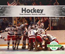 Cover: Hockey: Great Moments, Records, and Facts