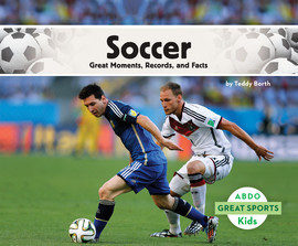 Cover: Soccer: Great Moments, Records, and Facts