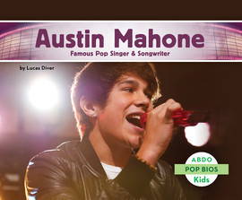 Cover: Austin Mahone: Famous Pop Singer & Songwriter