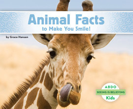 Cover: Animal Facts to Make You Smile!
