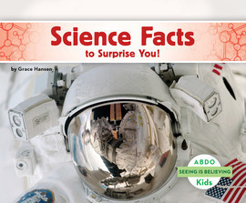 Cover: Science Facts to Surprise You!