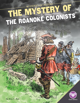 Cover: Mystery of the Roanoke Colonists