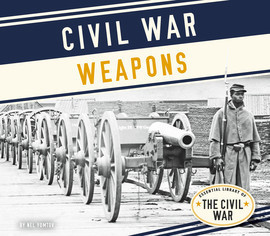 Cover: Civil War Weapons