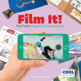 Cover: Film It!: YouTube Projects for the Real World