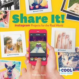 Cover: Share It!: Instagram Projects for the Real World