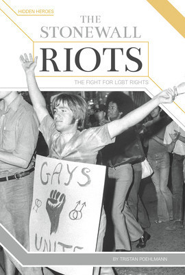 Cover: The Stonewall Riots: The Fight for LGBT Rights