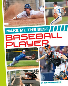 Cover: Make Me the Best Baseball Player