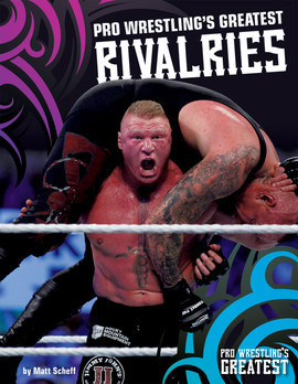 Cover: Pro Wrestling's Greatest Rivalries