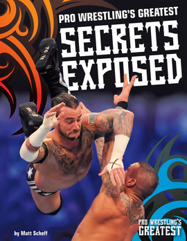 Cover: Pro Wrestling's Greatest Secrets Exposed
