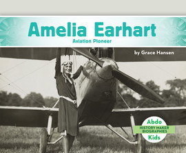 Cover: Amelia Earhart: Aviation Pioneer