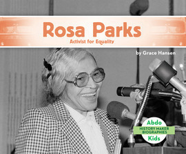 Cover: Rosa Parks: Activist for Equality