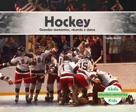 Cover: Hockey: Grandes momentos, récords y datos