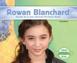 Cover: Rowan Blanchard: Estrella de la serie televisiva Girl Meets World