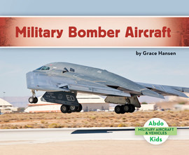 Cover: Military Bomber Aircraft