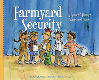 Cover: Farmyard Security: A Readers' Theater Script and Guide