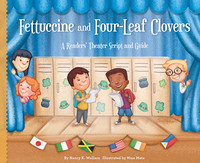 Cover: Fettuccine and Four-Leaf Clovers: A Readers' Theater Script and Guide