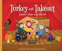 Cover: Turkey and Takeout: A Readers' Theater Script and Guide