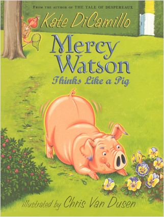 Cover: Mercy Watson Thinks Like A Pig