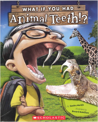 Cover: What If You Had Animal Teeth?