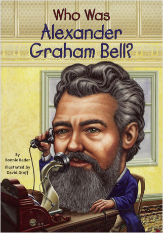 Cover: Who Was Alexander Graham Bell?