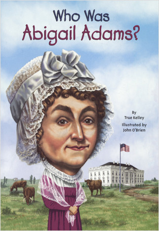 Cover: Who Was Abigail Adams?