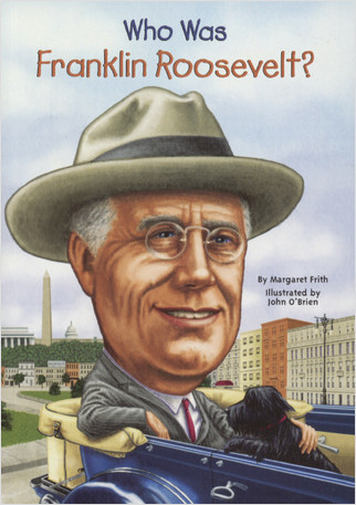Cover: Who Was Franklin Roosevelt?