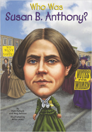 Cover: Who Was Susan B. Anthony?