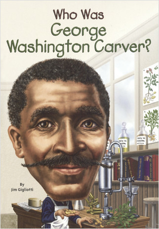 Cover: Who Was George Washington Carver?