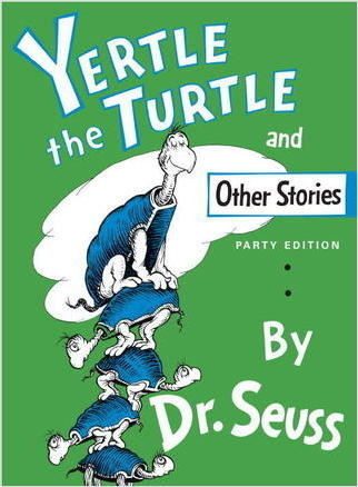 Cover: Yertle The Turtle, And Other Stories