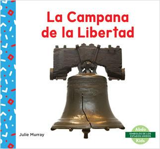 Cover: La Campana de la Libertad (Liberty Bell)