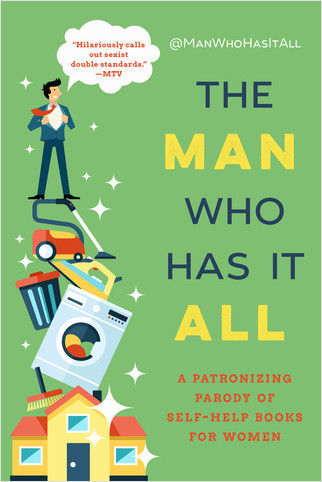 Cover: The Man Who Has It All