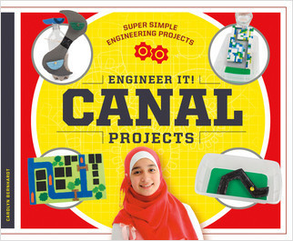 Cover: Engineer It! Canal Projects
