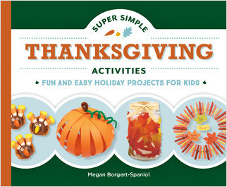 Cover: Super Simple Thanksgiving Activities: Fun and Easy Holiday Projects for Kids