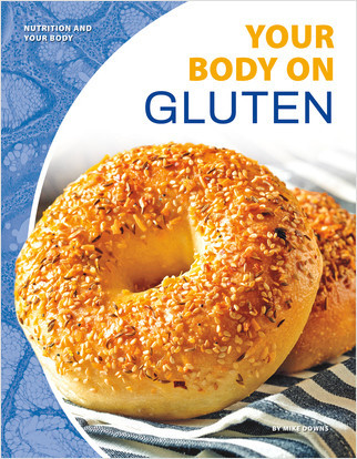 Cover: Your Body on Gluten