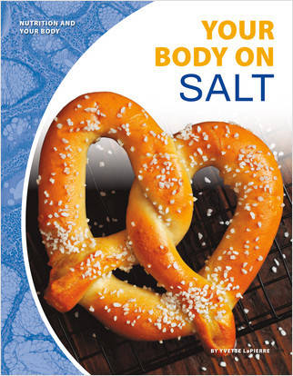 Cover: Your Body on Salt