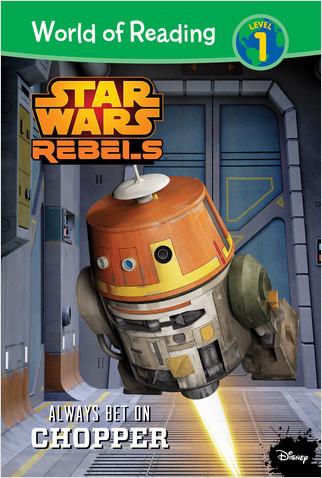 Cover: Star Wars Rebels: Always Bet on Chopper