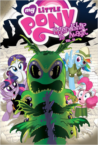 Cover: My Little Pony: Friendship is Magic: Vol. 16