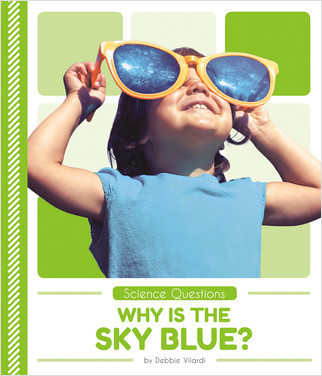 Cover: Why Is the Sky Blue?