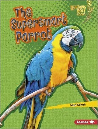Cover: The Supersmart Parrot