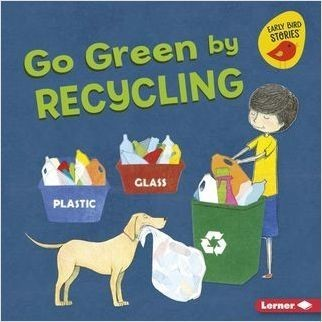 Cover: Go Green by Recycling