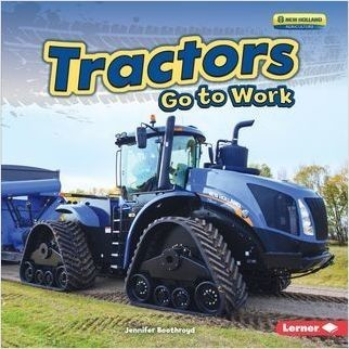 Cover: Tractors Go to Work