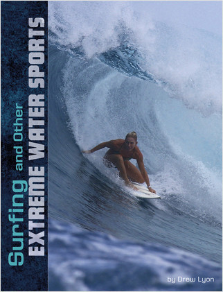 Cover: Surfing and Other Extreme Water Sports