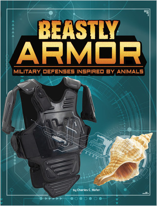 Cover: Beastly Armor: Military Defenses Inspired by Animals