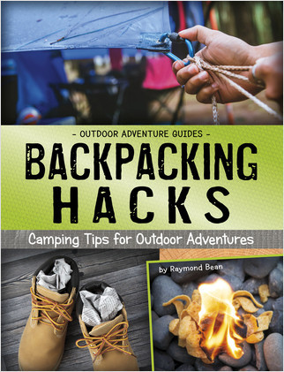 Cover: Backpacking Hacks: Camping Tips for Outdoor Adventures